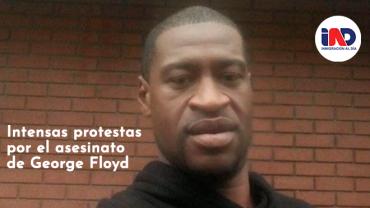 Se intensifican las protestas por el asesinato de George Floyd ç.
